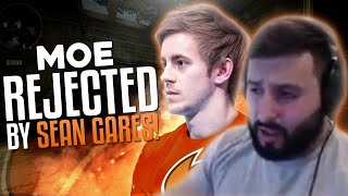 m0E REJECTED BY SEAN GARES! CS:GO