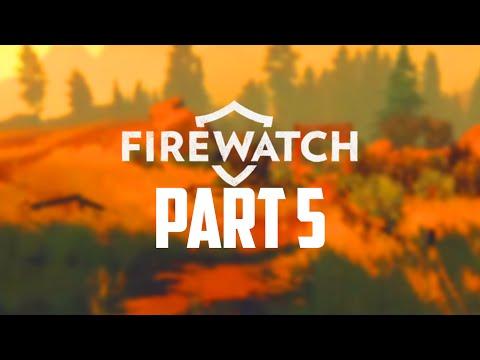 Firewatch Gameplay Walkthrough - Part 5 - FIREMAN'S AXE