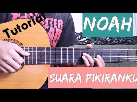 Noah - Suara Pikiranku | Tutorial Gitar Untuk Pemula