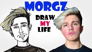 Morgz : Draw My Life