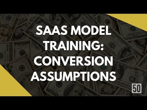 SaaS Model Conversion Assumptions | 50Folds