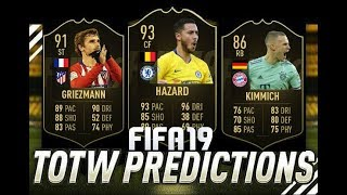 FIFA 19 TEAM OF THE WEEK 14 PREDICTIONS !! TOTW 14 ft. IF Griezmann , SIF Hazard  , IF Kimmich