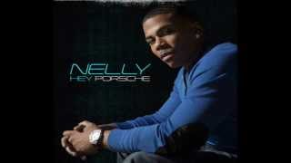 Hey Porsche - Nelly [Free Download]