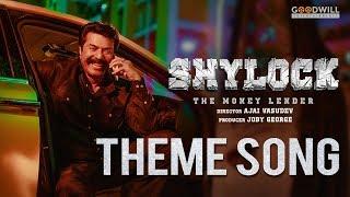 Shylock Theme Song | Mammootty | Ajai Vasudev | Gopi Sundar | Goodwill Entertainments