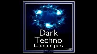 BFractal Music Dark Techno Loops Vol 2 Sample Pack