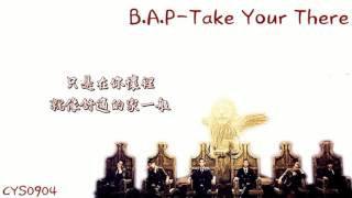 [中字] B.A.P-Take You There