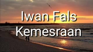 Kemesraan - Iwan Fals ft Rafika Duri (lirik)