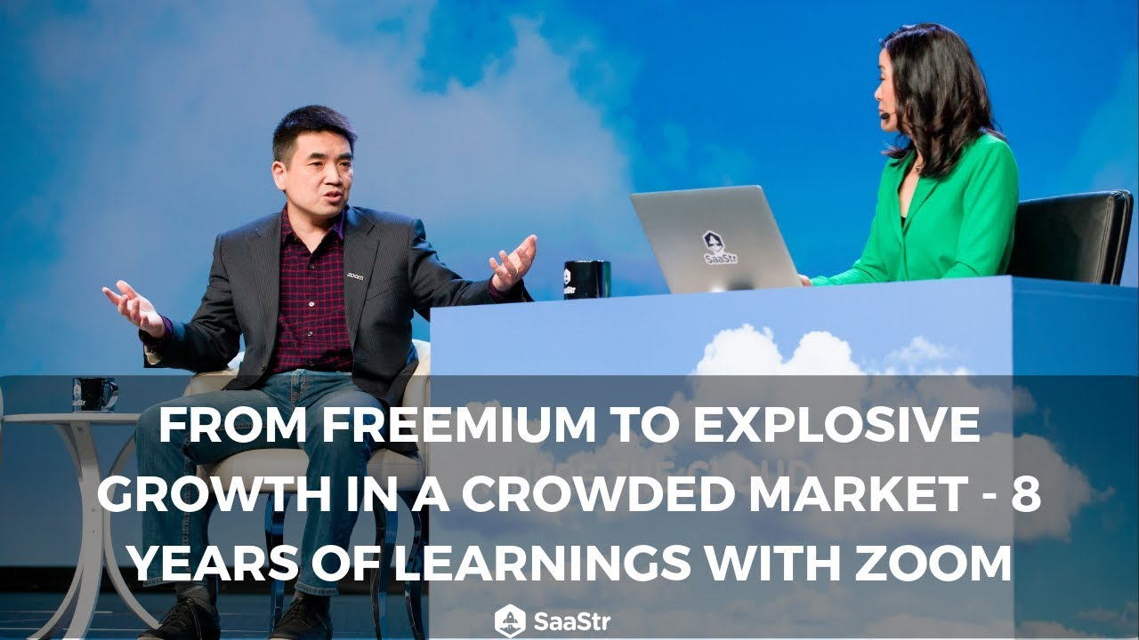 From Freemium to Explosive Growth in a Crowded Market - Zoom's Story