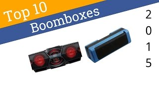 10 Best Boomboxes 2015
