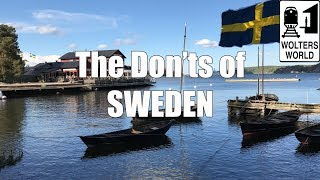 Visit Sweden - The DON'Ts of Sweden