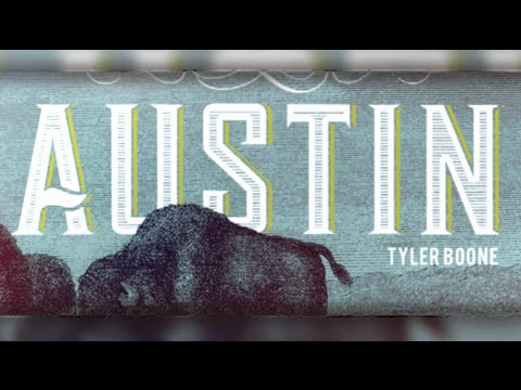 Tyler Boone - Austin - Official Music Video