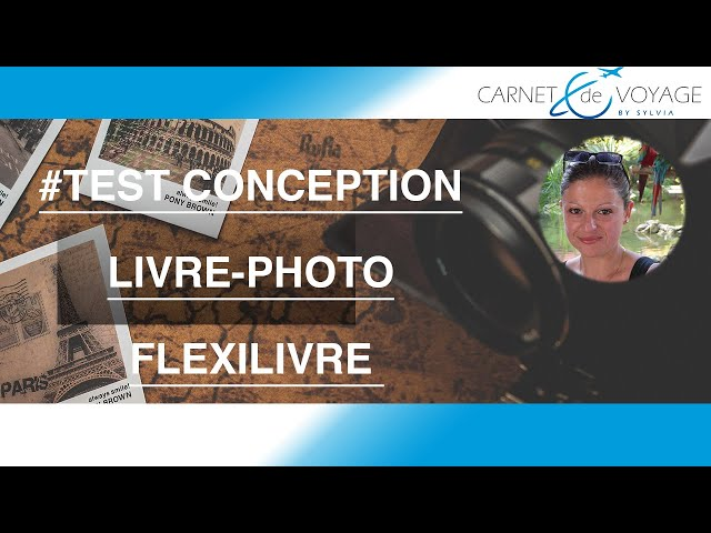 Album photos - test produit FlexiLivre -  test livre photos - test service
