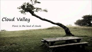 Cloud Valley - Picnic In The Land Of Clouds (Original Mix)