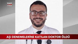 Aşı Denemelerine Katılan Doktor Öldü