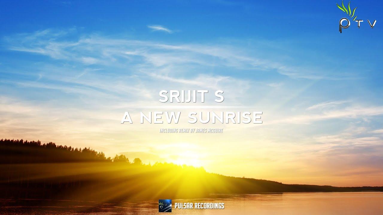 a13a84711 Srijit S - A New Sunrise (Original Mix) - YouTube
