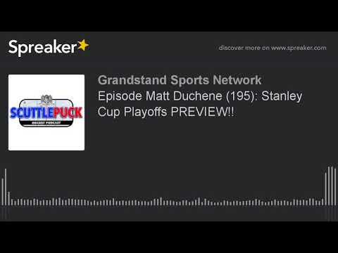 Episode Matt Duchene (195): Stanley Cup Playoffs PREVIEW!!