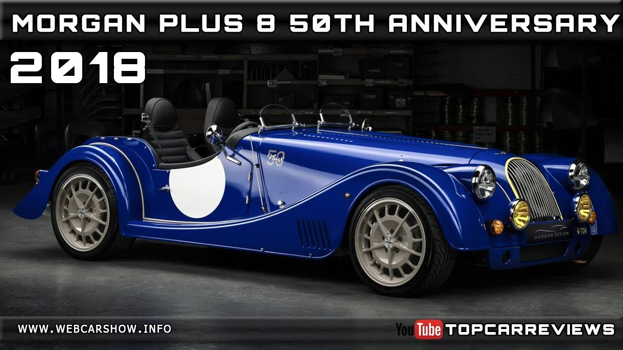 2018 Morgan Plus 8 50th Anniversary Review Rendered Price Specs