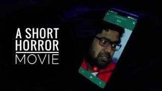 A phone call (use headphone) | Short horror movie | Hindi movie
