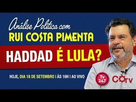 Análise Política com Rui Costa Pimenta - Haddad é Lula?