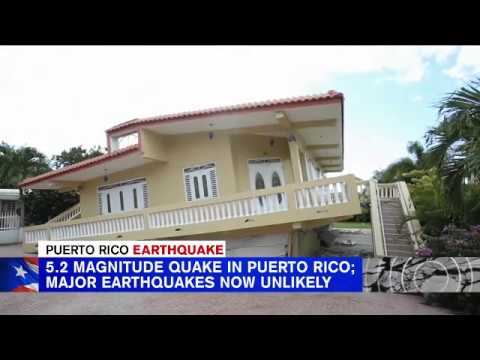 5.2 Magnitude Quake In Puerto Rico; Major Earthquakes Now Unlikely
