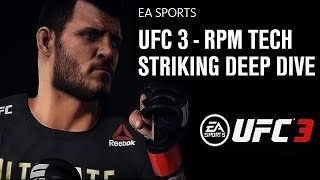 EA Sports UFC 3 Detailed Striking Breakdown - Part 1