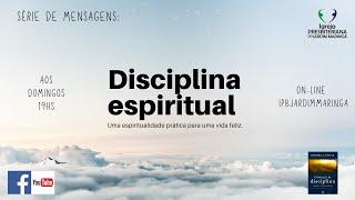 Disciplina Espiritual - Parte 01