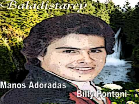 manos adoradas billy pontoni