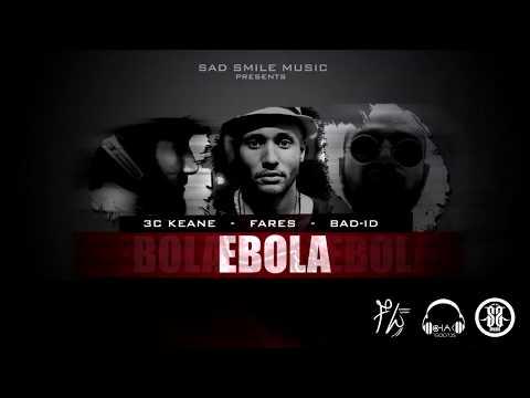BAD-ID - Ebola (ft. 3C KEANE x FARES LÜUN)  [LYRICS VIDEO]