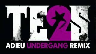 Tess - Adieu - Undergang Remix - Official  - 2010