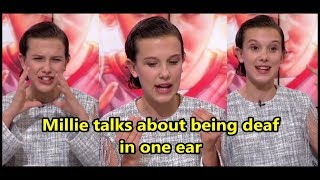 Millie Bobby Brown talks about being deaf in one ear