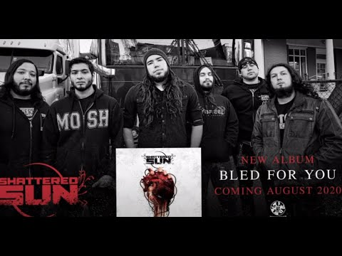 """Shattered Sun have released their new song titled """"Bled For you"""""""