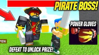 J'AI VAINCU THE PIRATE BOSS AND GOT THE POWER GLOVES IN PIRATE SIMULATOR!! (Roblox)