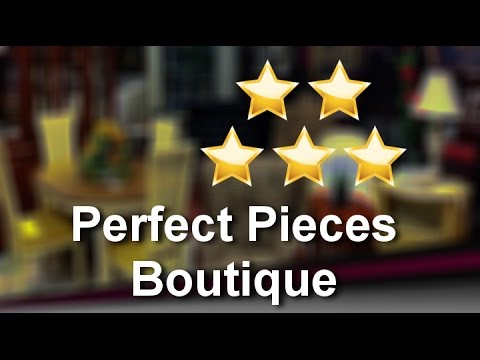 Perfect Pieces Boutique Brandon Incredible 5 Star Review by C. J.