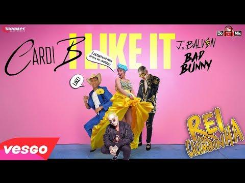 Cardi B Bad Bunny & J Balvin I Like It Versão Rei da Cacimbinha