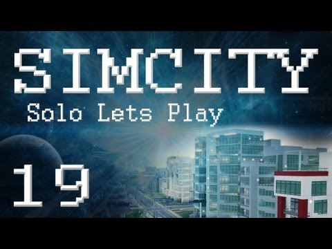 "SimCity 5 Solo Lets Play (PART 19) ""METEOR ATTACK!"""