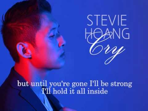 Stevie Hoang - Cry (w/ lyrics) mp3