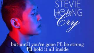Stevie Hoang - Cry (w/ lyrics)