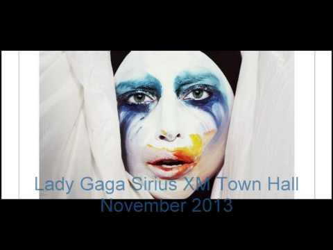 Lady Gaga Sirius XM Town Hall November 2013