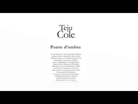 Teju Cole - Punto d'Ombra