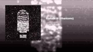 Prelude III (Phantoms)