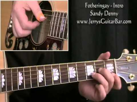 How To Play Sandy Denny Fotheringay (intro only)