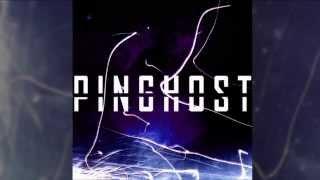 Pinghost | 3 - Feel