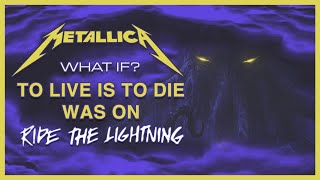 Download What If To Live is to Die was on Ride the Lightning? | Metallica Album Crossovers