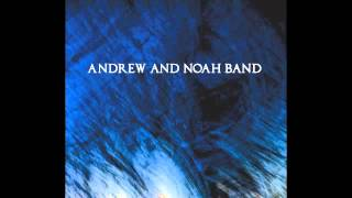Andrew & Noah Band - Buy For Me The Rain