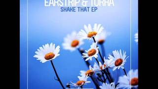 Earstrip & Torha - Shake That Ass (Enormous Tunes)