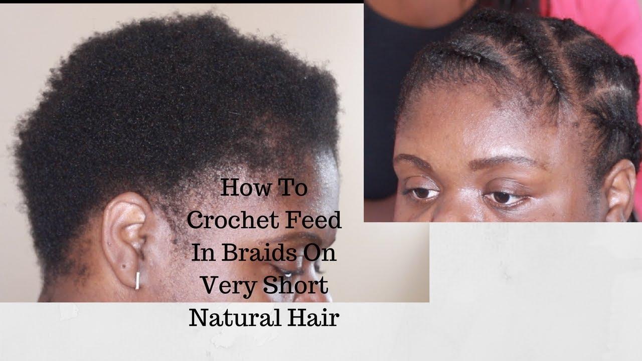 How To Crochet Cornrow Braids On Very Short Natural Hair Youtube