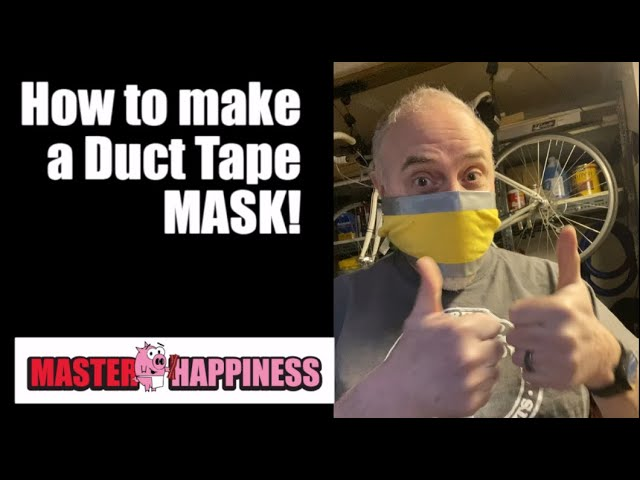 How to make a Duct Tape Mask