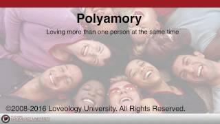 "Loveology University – ""Polyamory"" Course"
