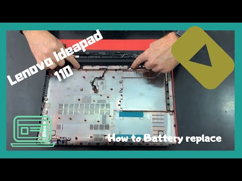 How To Battery Replacement Lenovo IdeaPad 110  Disassembly
