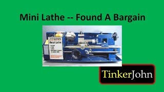 Mini Lathe-found A Bargain